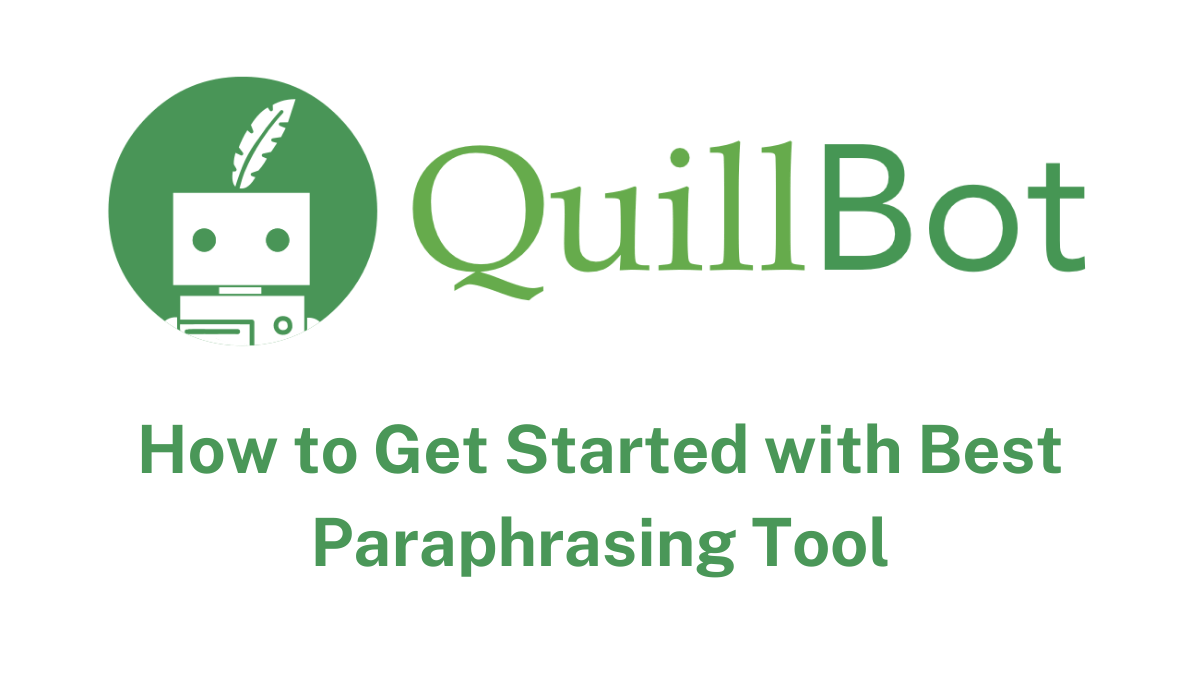 quillbot review best paraphrasing tool